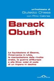 Barack Obush ebook by Giulietto Chiesa, Pino Cabras