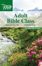 Adult Bible Class ebook by David Rowland
