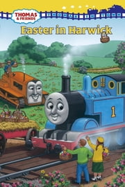 Easter in Harwick (Thomas & Friends) ebook by W. Awdry