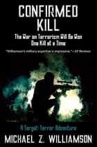 Confirmed Kill ebook by