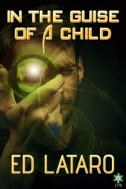 In the Guise of a Child ebook by Ed Lataro