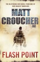 Flash Point ebook by Matt Croucher GC