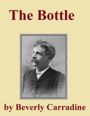 The Bottle ebook by Beverly Carradine