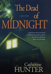 The Dead of Midnight - A Mystery ebook by Catherine Hunter