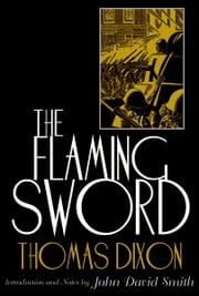 The Flaming Sword ebook by Thomas Dixon