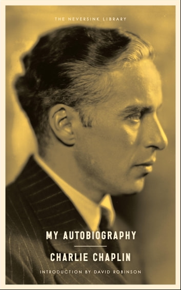 My Autobiography ebook by Charlie Chaplin