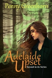 Adelaide Upset ebook by Penny Greenhorn