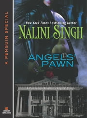 Angels' Pawn - A Companion Novella to Angels# Blood ebook by Nalini Singh