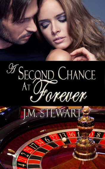 A Second Chance at Forever ebook by JM Stewart