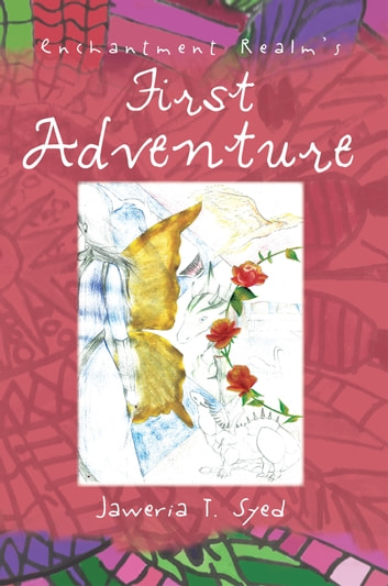 Enchantment Realm's First Adventure ebook by Jaweria T. Syed
