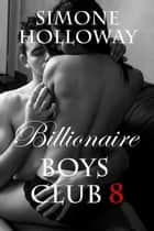 Billionaire Boys' Club 8 ebook by