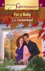 For a Baby ebook by C.J. Carmichael