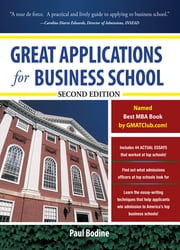 Great Applications for Business School, Second Edition ebook by Paul Bodine
