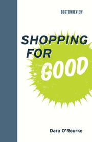 Shopping for Good ebook by Dara O'Rourke