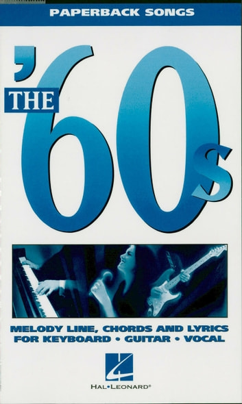 The '60s (Songbook) - Paperback Songs ebook by Hal Leonard Corp.