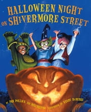 Halloween Night on Shivermore Street ebook by Meg Belviso,Pam Pollack,Randy DuBurke