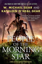 People of the Morning Star - A Novel of North America's Forgotten Past ebook by Kathleen O'Neal Gear,W. Michael Gear