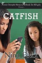 Catfish ebook by Nina Foxx