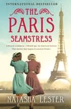 The Paris Seamstress ekitaplar by Natasha Lester