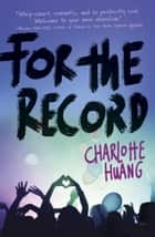 For the Record 電子書 by Charlotte Huang