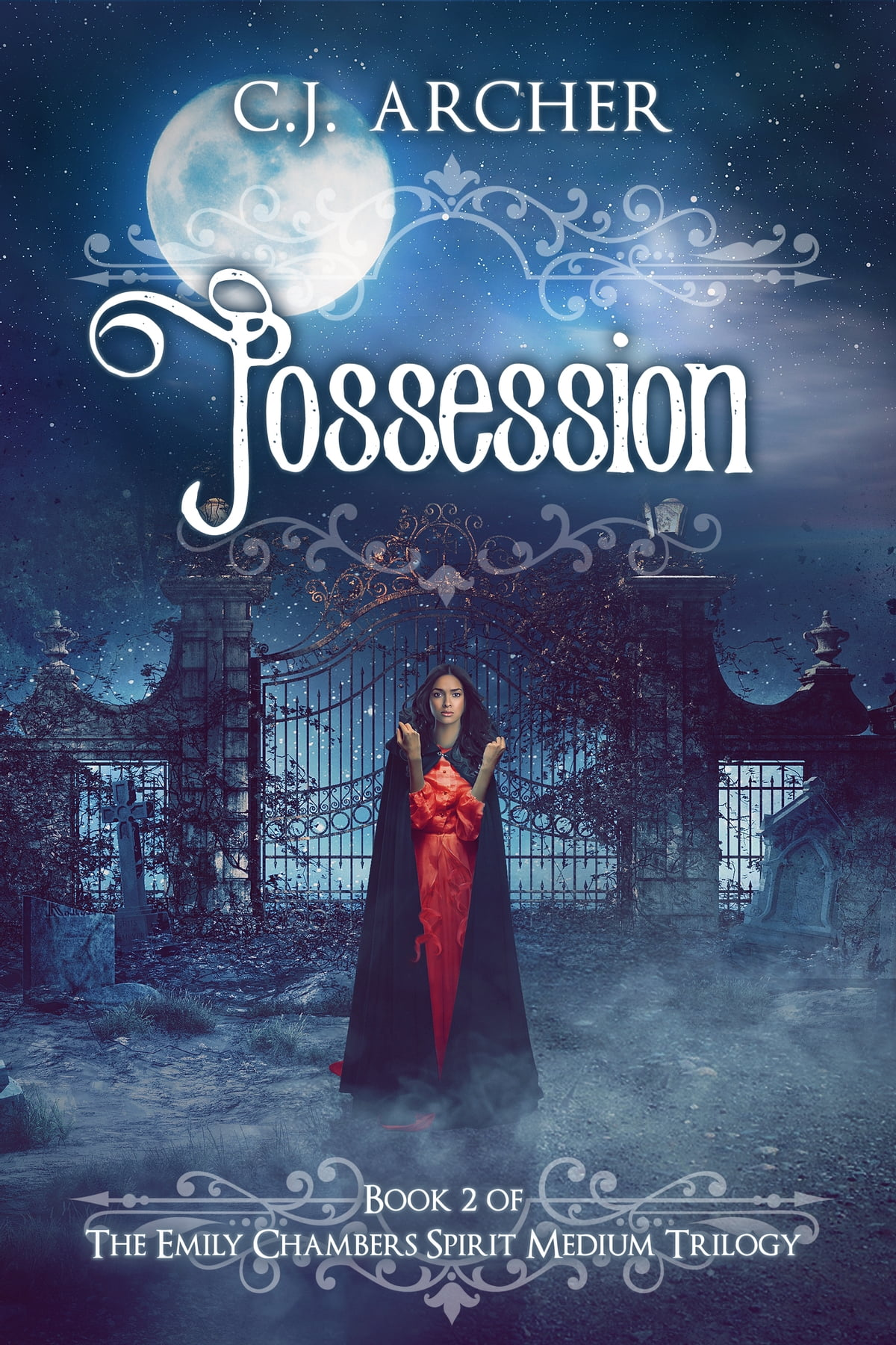 Possession  Book 2 Of The Emily Chambers Spirit Medium Trilogy Ebook By  Cj Archer