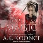 Hopeless Magic audiobook by