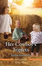 Her Cowboy's Triplets ebook by