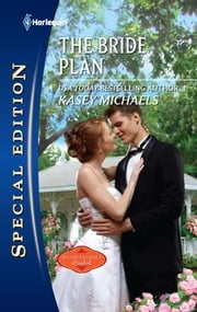The Bride Plan ebook by Kasey Michaels