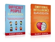 Social Skills 2-in-1 **BOX SET**: The Ultimate Collection for Mastering Emotional Intelligence & Dealing with Difficult People - Social Skills, Leadership, Passive Aggressive, Personality Disorders, Confidence Series ebook by Ramit Gupta
