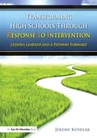 「Transforming High Schools Through RTI」(Jeremy Koselak著)