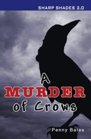 A Murder of Crows (Sharp Shades 2.0) ebook by Penny Bates