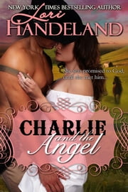 Charlie and the Angel ebook by Lori Handeland