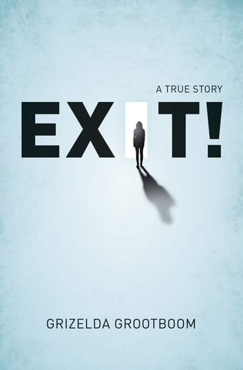Exit! ebook by Grootboom,Grizelda