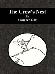 The Crow's Nest ebook by Clarence Day