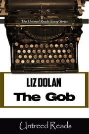 The Gob ebook by Liz Dolan