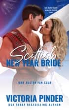 Scottish New Year Bride ebook by Victoria Pinder