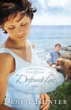 Driftwood Lane - A Nantucket Love Story ebook by