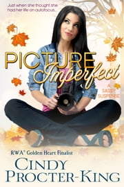 Picture Imperfect - A Sassy Suspense ebook by Cindy Procter-King