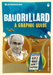 Introducing Baudrillard: A Graphic Guide ebook by Chris Horrocks,Zoran Jetvic