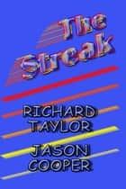 The Streak ebook by Richard Taylor