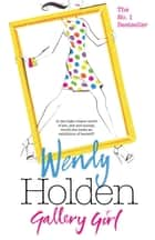 Gallery Girl ebook by Wendy Holden