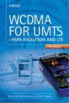 WCDMA for UMTS ebook by Harri Holma,Antti Toskala