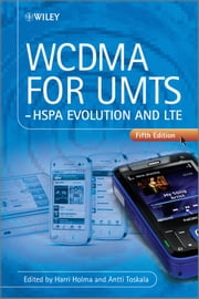 WCDMA for UMTS - HSPA Evolution and LTE ebook by Harri Holma,Antti Toskala