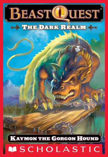 Beast Quest #16: The Dark Realm: Keymon the Gorgon Hound - Kaymon The Gorgon Hound ebook by Adam Blade