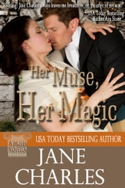 Her Muse, Her Magic (A Muses Novella) ebook by Jane Charles