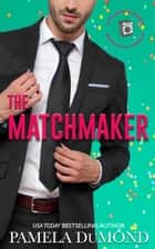 The Matchmaker ebook by