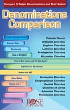 Denominations Comparison ebook by Rose Publishing