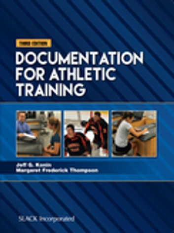 Documentation for Athletic Training, Third Edition ebook by