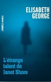 L'étrange talent de Janet Shore eBook by Elizabeth George