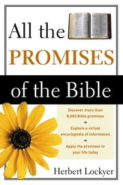 All the Promises of the Bible ebook by Herbert Lockyer
